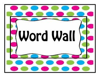 Polka Dot Themed Word Wall