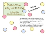 Polka Dot Themed Writing Center Poster Pack