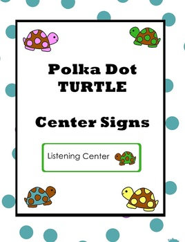 Polka Dot Turtles Center Signs