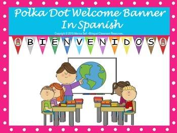 Polka Dot Welcome Banner In Spanish
