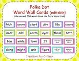 Fry's Word List Word Wall Cards in Polka Dots {editable} {