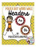 Polka Dot Word Wall Headers