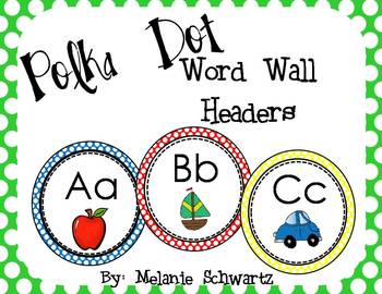Polka Dot Word Wall Headers with pictures