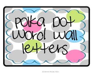 Polka Dot Word Wall Letters