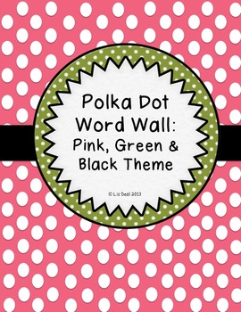Polka Dot Word Wall: Pink, Green & Black Theme