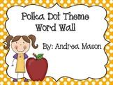 Polka Dot Word Wall Set - First 300 Fry Words