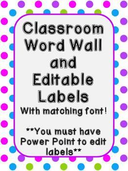 Polka Dot Word Wall and Editable Labels