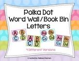 Polka Dot Word Wall/Book Bin Letters