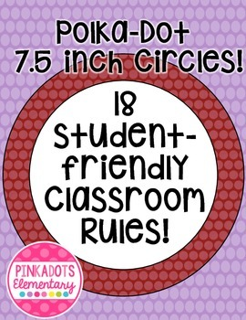 Polka-Dot and Bright Colors Themed Colorful Classroom Rules! 18!