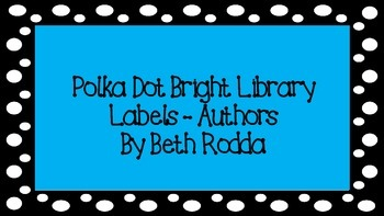 Polka Dot and Bright Library Labels - Authors