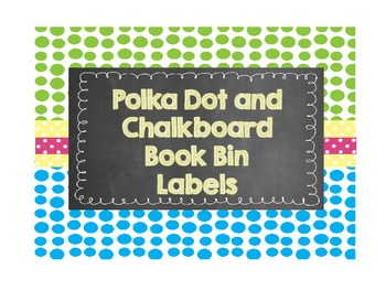 Editable Polka Dot and Chalkboard Book Bin Labels