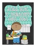 Chalkboard and Polka Dot Brights Classroom Jobs - 27 jobs