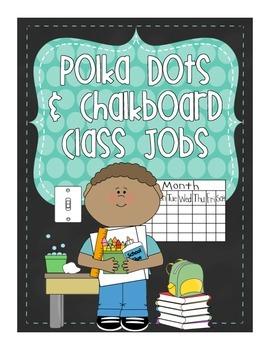 Chalkboard and Polka Dot Brights Classroom Jobs - 27 diffe