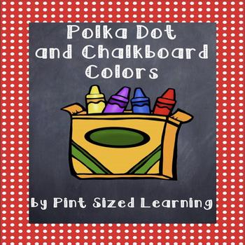 Polka Dot and Chalkboard Colors