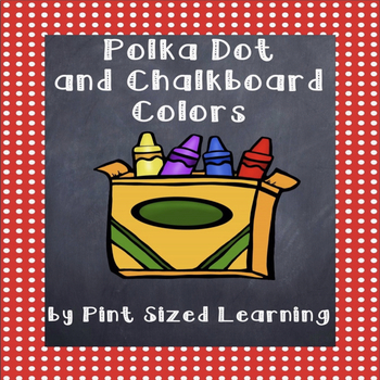Polka Dot and Chalkboard Colors