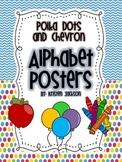 Polka Dot and Chevron Theme ABC Posters
