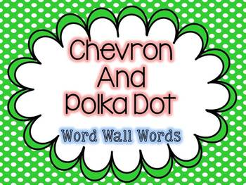 Polka Dot and Chevron Word Wall Words