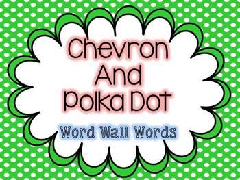 Polka Dot and Chevron Word Wall Words
