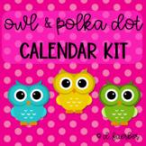 Polka Dot and Owl Calendar/Weather Set