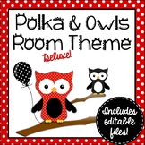 Owl Theme Classroom Decor | Polka Dots | EDITABLE