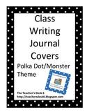 Class Writing Journal Covers Polka Dot/Monster Theme