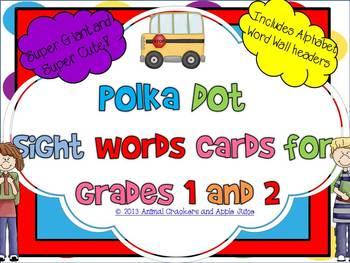 Polka Dots Sight Word Cards: Grade 1 and 2
