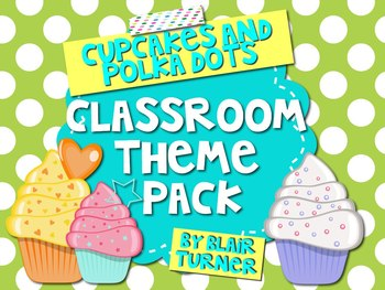 Polka Dots and Cupcakes Classroom Theme Pack