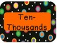 Colored Polka Dots on Black Themed Place Value Chart
