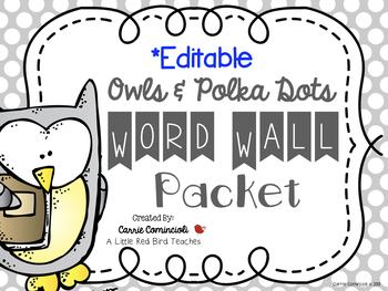 Polka Dots with Owls Word Wall Packet {Editable}
