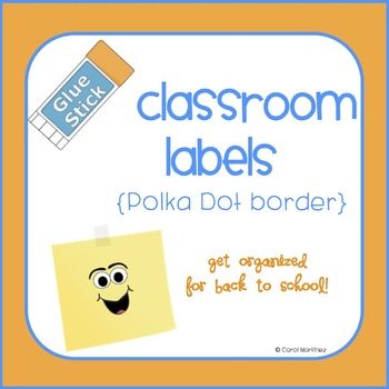 Classroom Labels {Polka Dotted}
