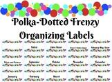 Polka-Dotted Frenzy Organization Labels