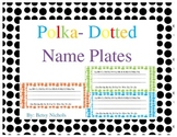 Polka Dotted Name Tags