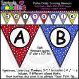Polka Dotty Editable Bunting Banners