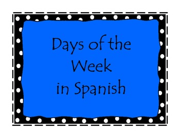 Polka dot Days of the Week in Spanish