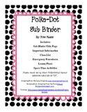 Polka dot themed Sub Binder