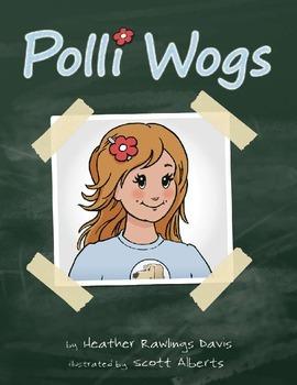Polli Wogs  ISBN 13: 978-0-9851079-1-8