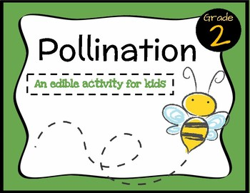 Pollination: An Edible Activity for Kids!