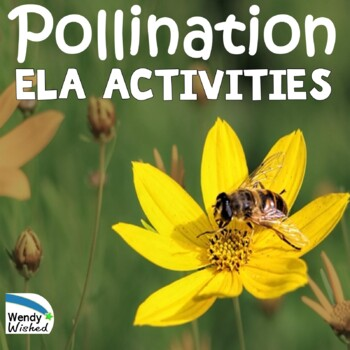 NGSS Pollination ELA Activities: Plants Depend on Animals,