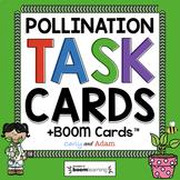 Pollination Task Cards + Digital BUNDLE
