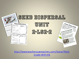 Pollination and Seed Dispersal Unit - 2-LS2-2 - NGSS Standards - Grade 2