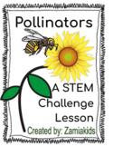 Pollinators - A STEM Activity