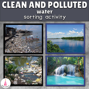 Polluted and Clean Water Sorting Cards