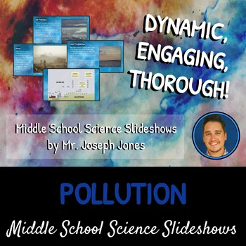 Pollution: A Life Sciences Slideshow!