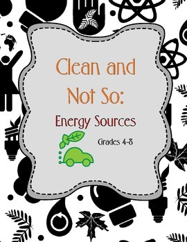 Pollution: Clean and Not So… Energy Sources