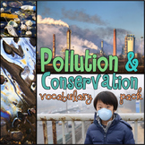 Pollution and Conservation Science Vocabulary Activities &