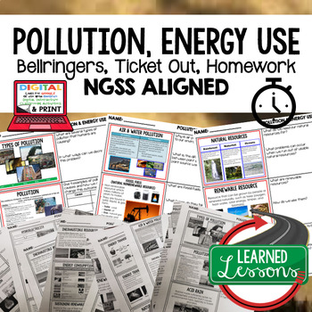 Pollution & Energy Use Warm Ups & Bell Ringers, NGSS 6-8 Science, Print & Digita