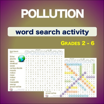 Pollution * WordSearch * Vocabulary* Warm Up * Bell Ringer *