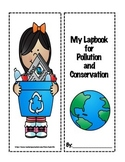 Pollution and Conservation Lapbook/Foldable