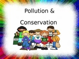 Pollution and Conservation POWERPOINT