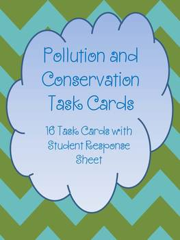 Pollution and Conservation Task Cards